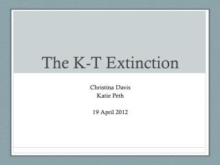 The K-T Extinction