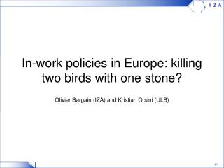 In-work policies in Europe: killing two birds with one stone?