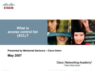 What is  access control list (ACL)?