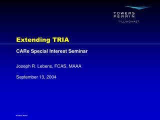 Extending TRIA