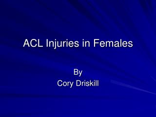 ACL Injuries in Females