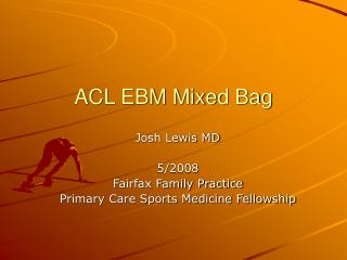 ACL EBM Mixed Bag