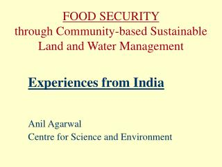 FOOD SECURITY through Community-based Sustainable Land and Water Management