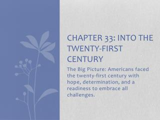 Chapter 33: into the twenty-first century