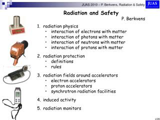 Radiation and Safety P. Berkvens radiation physics interaction of electrons with matter