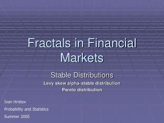 Fractals in Financial Markets
