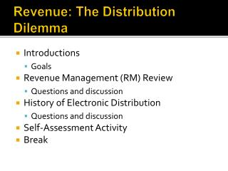 Revenue: The Distribution Dilemma