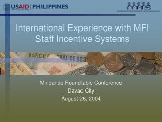 International Experience with MFI Staff Incentive Systems