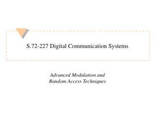 S.72-227 Digital Communication Systems
