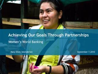 Achieving Our Goals Through Partnerships