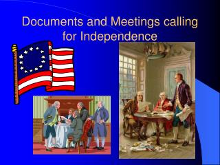 Documents and Meetings calling for Independence