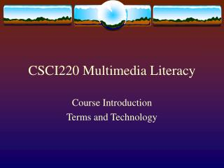 CSCI220 Multimedia Literacy