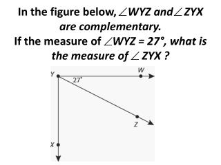 In the figure below,  VX   VZ , and WVZ = 150°. What is the measure of     WVX?
