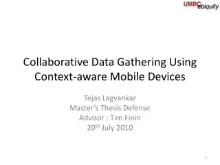 Collaborative Data Gathering Using Context-aware Mobile Devices