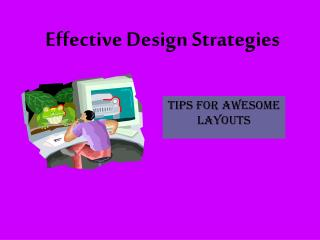 Effective Design Strategies