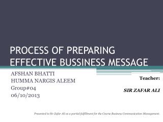 PROCESS OF PREPARING EFFECTIVE BUSSINESS MESSAGE