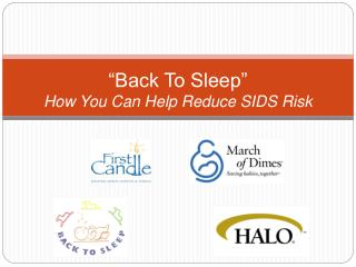 �Back To Sleep� How You Can Help Reduce SIDS Risk