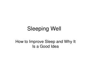 Sleeping Well
