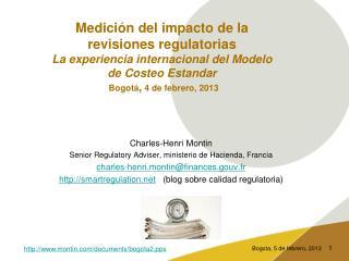 Charles-Henri Montin Senior Regulatory Adviser, ministerio de Hacienda, Francia
