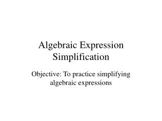 Algebraic Expression Simplification