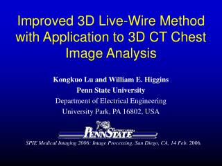 Improved 3D Live-Wire Method with Application to 3D CT Chest Image Analysis