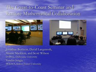 The Coast-to-Coast Seminar and Remote Mathematical Collaboration