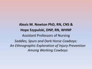 Alexis M. Newton PhD, RN, CNS &  Hope Szypulski, DNP, RN, WHNP Assistant Professors of Nursing