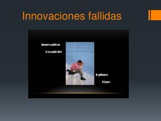 Innovaciones fallidas