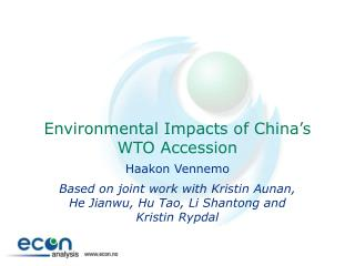 Environmental Impacts of China's WTO Accession