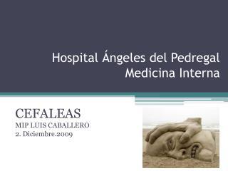 Hospital �ngeles del Pedregal Medicina Interna