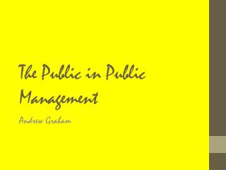 The Public in Public Management