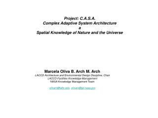 Project: C.A.S.A. Complex Adaptive System Architecture  a