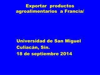 Exportar  productos agroalimentarios  a Francia/