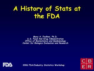 A History of Stats at the FDA