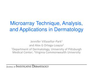 Microarray Technique, Analysis, and Applications in Dermatology