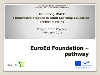 EuroEd  Foundation – pathway