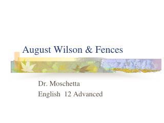 August Wilson & Fences