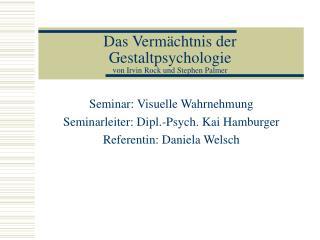 Das Verm chtnis der Gestaltpsychologie von Irvin Rock und Stephen Palmer