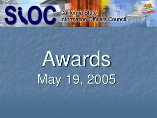 Awards May 19, 2005