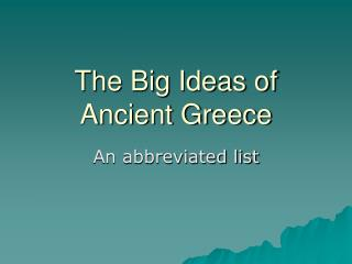 The Big Ideas of Ancient Greece