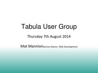 Tabula User Group