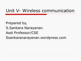 Unit V- Wireless communication