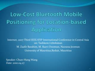 Low-Cost Bluetooth Mobile Positioning for Location-based Application