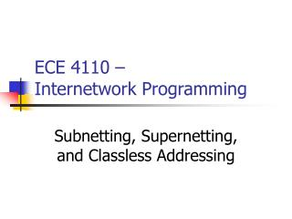 ECE 4110 –  Internetwork Programming
