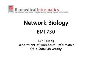 Network Biology BMI 730