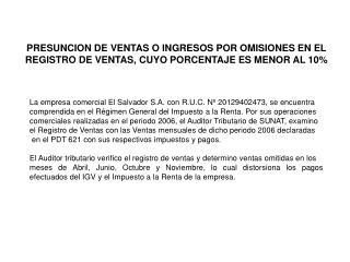 PRESUNCION DE VENTAS O INGRESOS POR OMISIONES EN EL