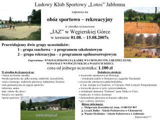 """Ludowy Klub Sportowy """"Lotos"""" Jabłonna zaprasza na  obóz sportowo – rekreacyjny w ośrodku wczasowym"""