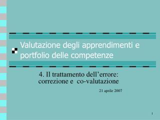 Valutazione degli apprendimenti e portfolio delle competenze