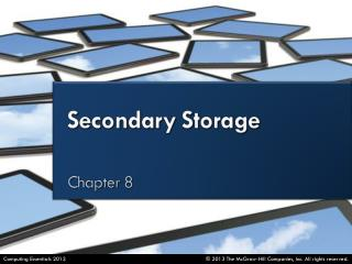 Distinguish between  primary  and  secondary storage .