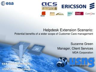 Helpdesk Extension Scenario:  Potential benefits of a wider scope of Customer Care management